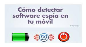 Cómo detectar 'software espía' en tu móvil