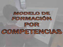 El paradigma de la formación por competencias