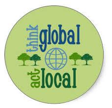 Piensa en global y actúa en local